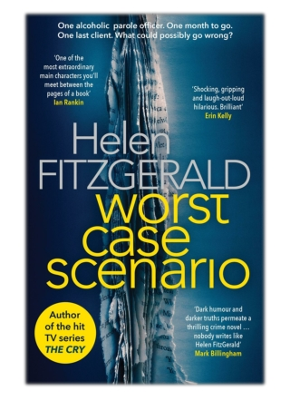 [PDF] Free Download Worst Case Scenario By Helen Fitzgerald