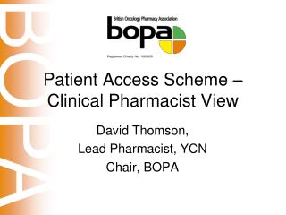 Patient Access Scheme – Clinical Pharmacist View