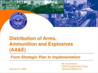 Distribution of Arms,  Ammunition and Explosives AAE