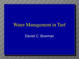 Water Management in Turf