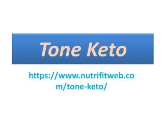 Tone Keto : Burn Stubborn Belly Fat Remove Fast.