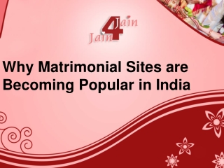 Why Matrimonial Sites are Becoming Popular in India