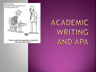 Academic writing and APA