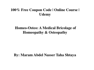 100% Free Coupon Code | Homeo-Osteo: A Medical Bricolage of Homeopathy & Osteopathy | Udemy