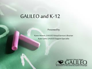 GALILEO and K-12