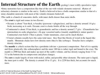 Internal Structure of the Earth: geologys most wildly speculative topic