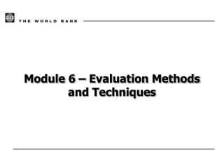Module 6   Evaluation Methods and Techniques