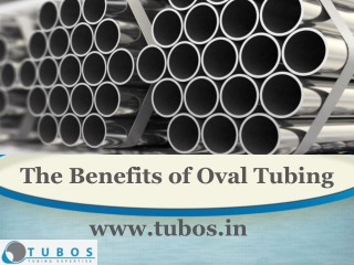 The Benefits of Oval Tubing