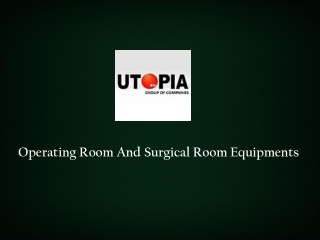 Operating And Surgical Rooms