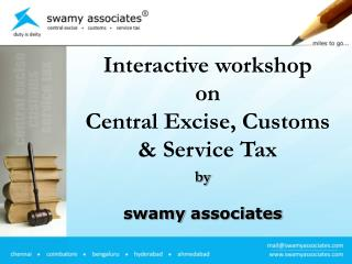 Interactive workshop on Central Excise, Customs & Service Tax