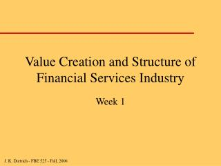 Value Creation and Structure of Financial Services Industry