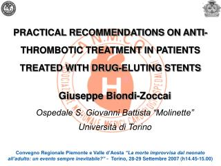 PRACTICAL RECOMMENDATIONS ON ANTI-THROMBOTIC TREATMENT IN PATIENTS TREATED WITH DRUG-ELUTING STENTS