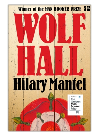 [PDF] Free Download Wolf Hall By Hilary Mantel