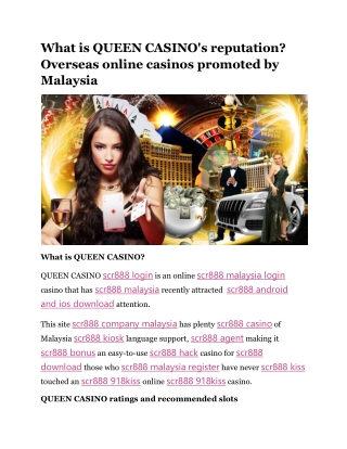 What is QUEEN CASINO's reputation? Overseas online casinos promoted by Malaysia