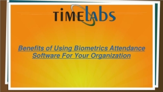 Benefits of Using Biometrics Attendance Software For Your Organization