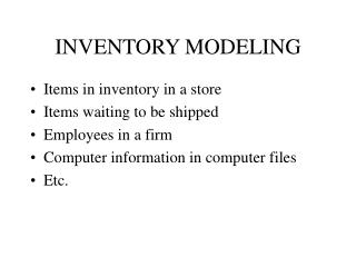 INVENTORY MODELING