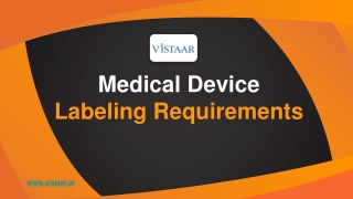 Medical Device Labeling Requirements   VISTAAR