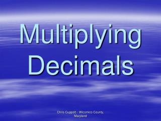 Multiplying Decimals