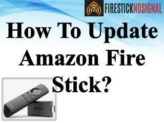 How To Update Amazon Fire Stick?-firestick no signal