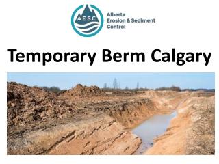 Temporary Berm Calgary
