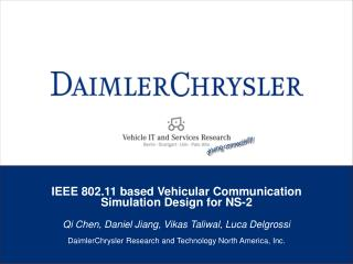 IEEE 802.11 based Vehicular Communication Simulation Design for NS-2