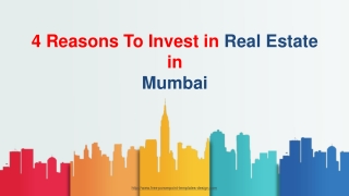 4 Reasons to Invest in Real Estate in Mumbai