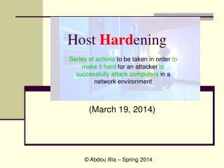 Host Hard ening