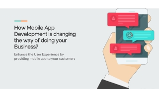 How Mobile App Development is changing the way of doing your Business?
