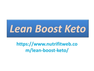 Lean Boost Keto : It helps Fat Consuming in Issue Zones.