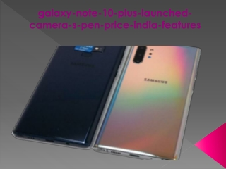 Galaxy Note 10 Plus launched check out price in India, key features