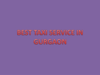 BEST TAXI SERVICE IN GURGAON