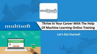 Thrive In Your Career With The Help Of Machine Learning Online Training