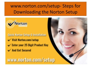 www.norton.com/setup | Start the downloading process with Norton
