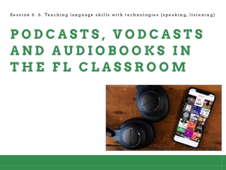 Podcast/vodcast/audiobooks in EFL learning