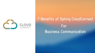 7 Benefits of Opting CloudConnect For Business Communication