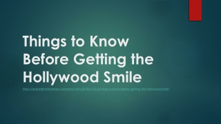 Things to Know Before Getting the Hollywood Smile