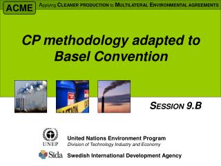 CP methodology adapted to Basel Convention