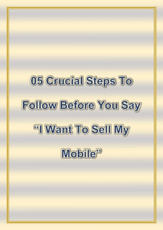 05 crucial steps to follow before you say I want to sell my mobile