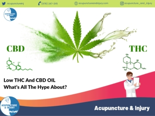 Low THC and CBD OIL: What's All the Hype About?
