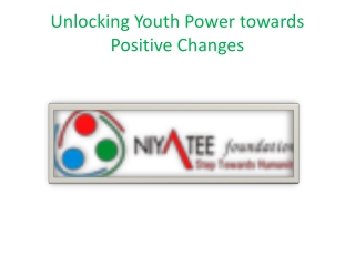 Unlocking Youth Power towards Positive Changes