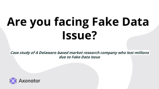 Are you facing Fake Data Issue?