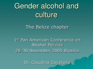 Gender alcohol and culture