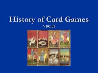 History of Card Games V102.01