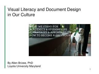 Visual Literacy and Document Design  in Our Culture