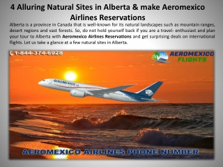 4 Alluring Natural Sites in Alberta & make Aeromexico Airlines Reservations