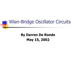Wien-Bridge Oscillator Circuits