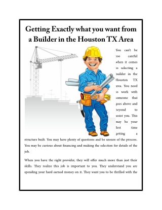 Getting Exactly what you want from a Builder in the Houston TX Area