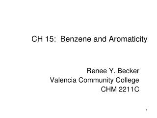 CH 15:  Benzene and Aromaticity