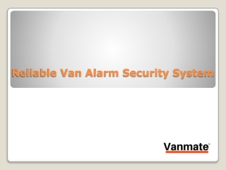 Reliable Van Alarm Security System