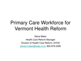 Primary Care Workforce for Vermont Health Reform